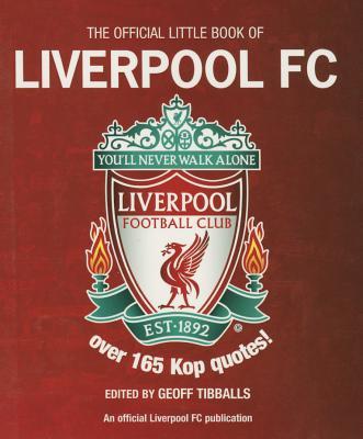 Official Little Book of Liverpool - Tibballs, Geoff
