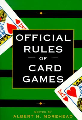 Official Rules of Card Games - Moorehead, Albert H