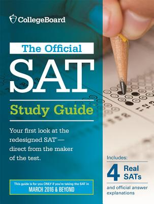 Official SAT Study Guide (2016 Edition) - College Board