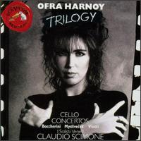 Ofra Harnoy: Trilogy - Ofra Harnoy (cello); I Solisti Veneti; Claudio Scimone (conductor)