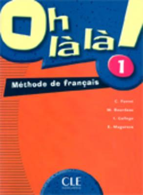 Oh La La! Level 1 Textbook - Favret