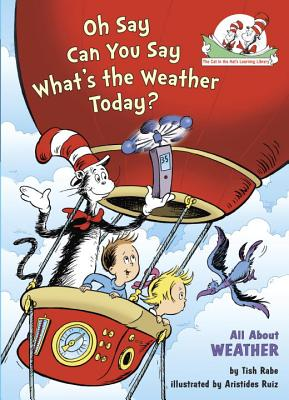 Oh Say Can You Say Whats the Weather Today - Rabe, Tish