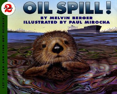 Oil Spill! - Mirocha, Paul (Photographer)