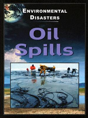 Oil Spills - Walker, Jane