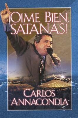 Oime Bien Satanas! - Annacondia, Carlos
