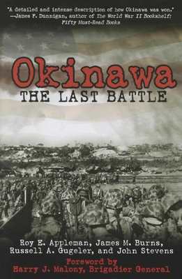 Okinawa: The Last Battle - Appleman, Roy E, and Burns, James M, and Gugeler, Russell A