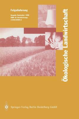 Okologische Landwirtschaft: Pflanzenbau Tierhaltung Management - Lunzer, I
