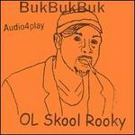 Ol Skool Rooky