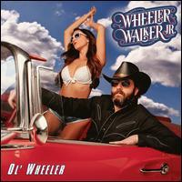 Ol' Wheeler - Wheeler Walker, Jr.
