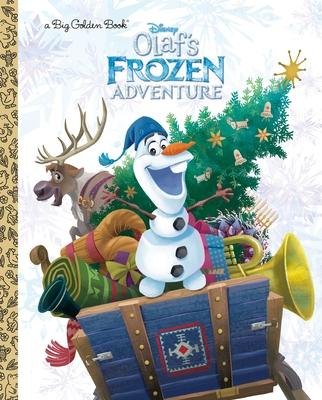 Olaf's Frozen Adventure Big Golden Book (Disney Frozen) - Sky Koster, Amy