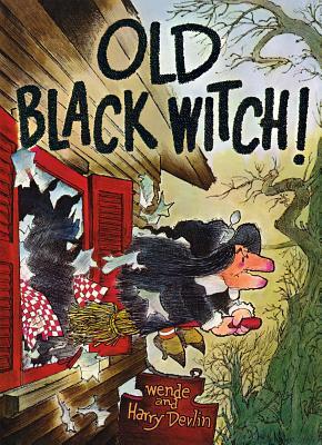 Old Black Witch! - Devlin, Wende