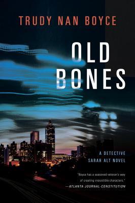 Old Bones - Boyce, Trudy Nan