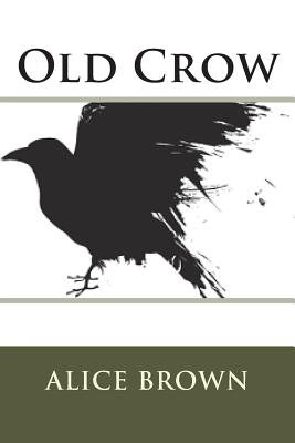 Old Crow - Brown, Alice