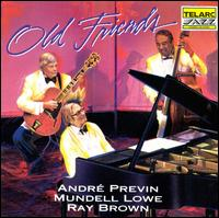 Old Friends - Andre Previn with Mundell Lowe and Ray Brown
