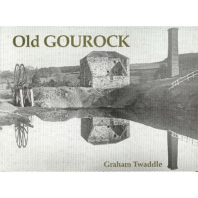 Old Gourock - Twaddle, Graham
