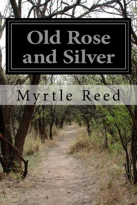 Old Rose and Silver - Reed, Myrtle