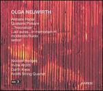 Olga Neuwirth: Akroate Hadal; Quasare/Pulsare; ...?risonanze!...; etc.