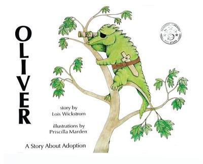 Oliver, A Story About Adoption (hardcover) - Wickstrom, Lois J