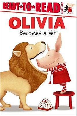 Olivia Becomes a Vet - Harvey, Alex, Pro (Adapted by)