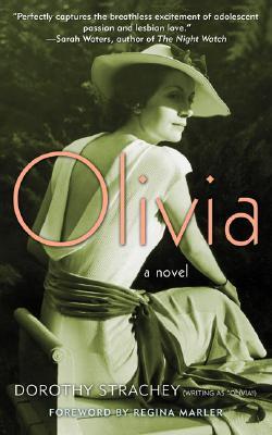 Olivia - Strachey, Dorothy, and Marler, Regina (Foreword by)