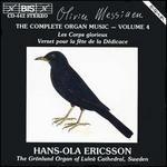 Olivier Messiaen: Complete Organ Music, Vol. 4
