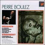 Olivier Messiaen: Et exspecto resurrectionem mortuorum; Couleurs de la cité celeste; Stravinsky: Symphonies of Wind I