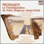 Olivier Messiaen: Le Transfiguration de Notre Seigneur J�sus-Christ