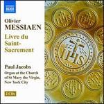 Olivier Messiaen: Livre du Saint-Sacrement