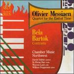 Olivier Messiaen: Quartet for the End of Time; Bartók: Contrasts