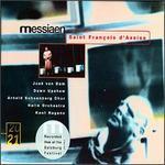Olivier Messiaen: Saint François d'Assise - Akos Banlaky (vocals); Chris Merritt (tenor); Dawn Upshaw (vocals); Dirk d'Ase (vocals); Guy Renard (tenor);...