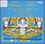 Olivier Messiaen: The Organ Works, Vol. 5 & 6