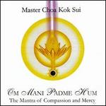 Om Mani Padme Hum: Mantra of Compassion & Mercy