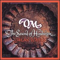 Om: The Sound of Hinduism - Alan Watts