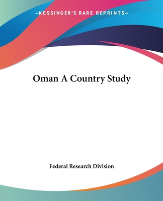 Oman a Country Study - Federal Research Division