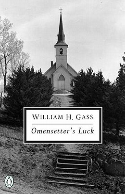 Omensetter's Luck - Gass, William H, Mr., PhD