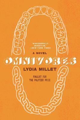 Omnivores - Millet, Lydia