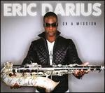 On a Mission - Eric Darius