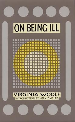 On Being Ill - Woolf, Virginia