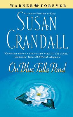 On Blue Falls Pond - Crandall, Susan