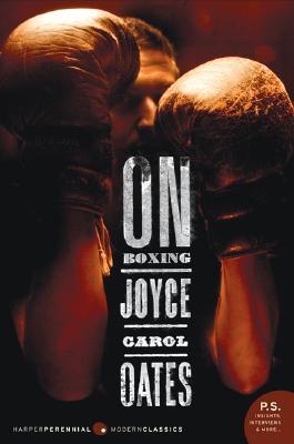 On Boxing - Oates, Joyce Carol