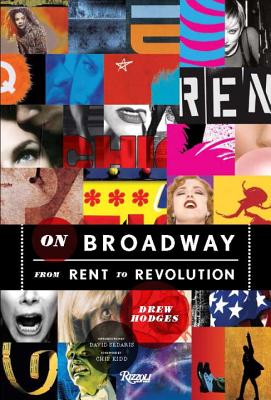 On Broadway: From Rent to Revolution - Hodges, Drew