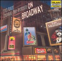 On Broadway - Erich Kunzel & the Cincinnati Pops Orchestra