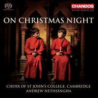On Christmas Night - Basil Macdonald (bass); Freddie James (organ); Geoffrey Clapham (bass); Henry Neill (baritone); Huw Leslie (baritone);...