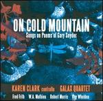 On Cold Mountain: Songs on Poems of Gary Snyder