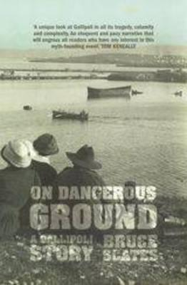 On Dangerous Ground - Scates, Bruce