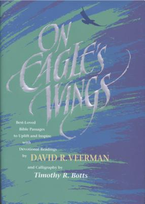 On Eagle's Wings - Veerman, David R