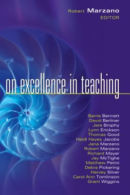 On Excellence in Teaching - Marzano, Robert J, Dr. (Editor)