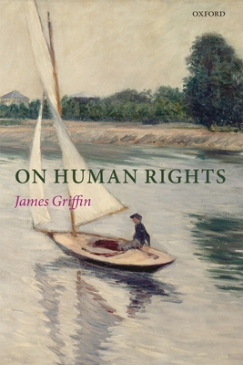 On Human Rights - Griffin, James