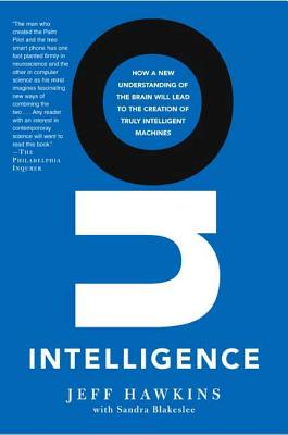 On Intelligence - Hawkins, Jeff, and Blakeslee, Sandra