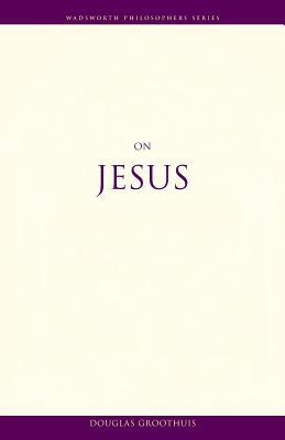 On Jesus - Groothuis, Douglas R